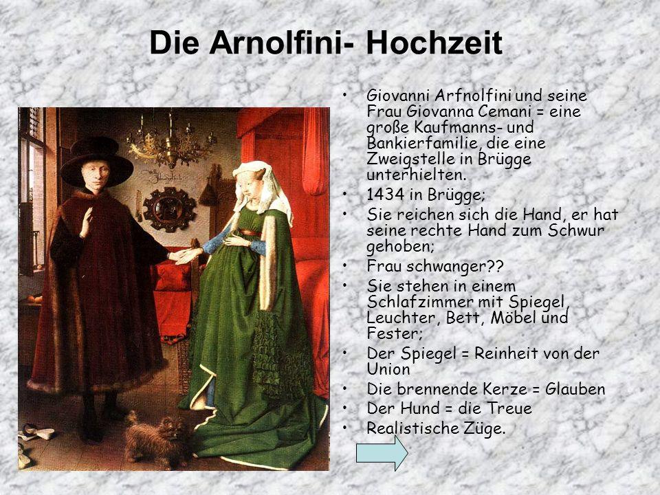 Die Arnolfini- Hochzeit