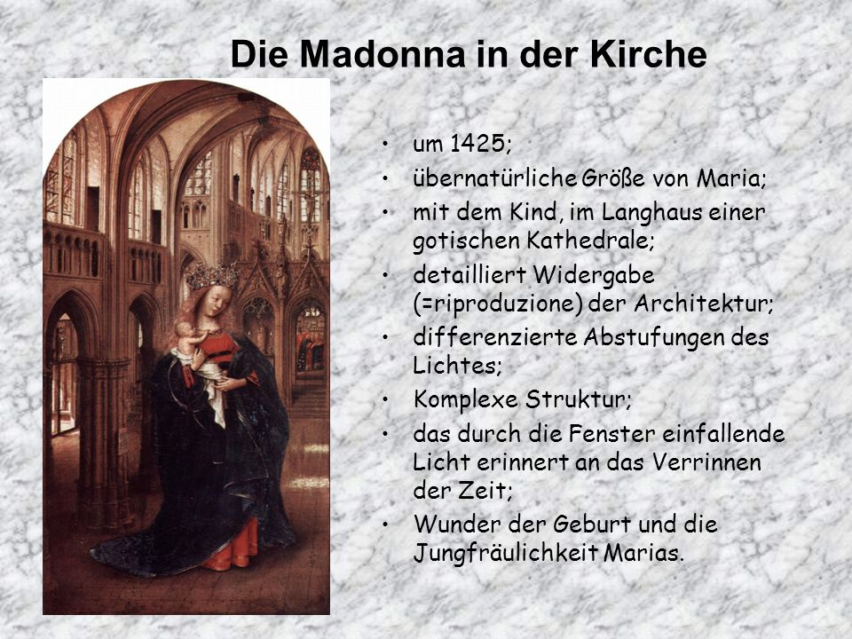 Die Madonna in der Kirche