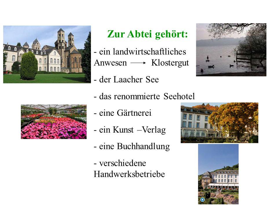 Zur Abtei gehört: ein landwirtschaftliches Anwesen Klostergut