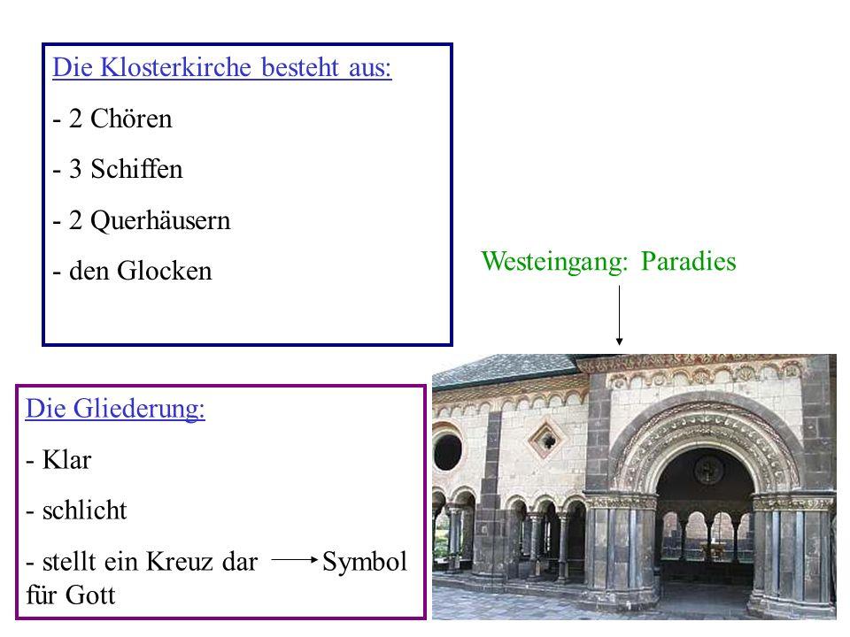 Die Klosterkirche besteht aus: