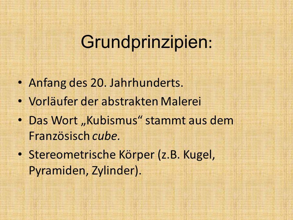 Grundprinzipien: Anfang des 20. Jahrhunderts.