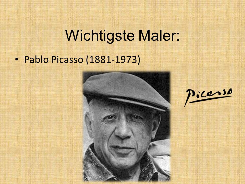 Wichtigste Maler: Pablo Picasso (1881-1973)