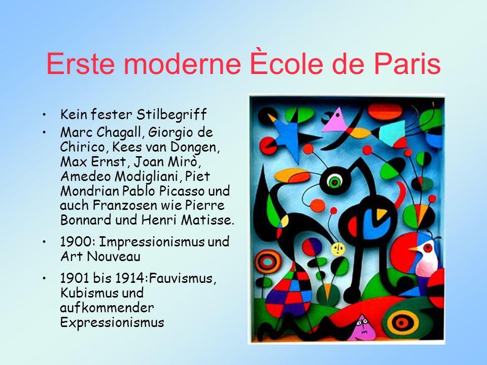 Erste moderne Ècole de Paris