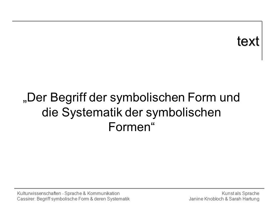 """text""""Der Begriff der symbolischen Form und die Systematik der symbolischen Formen"""