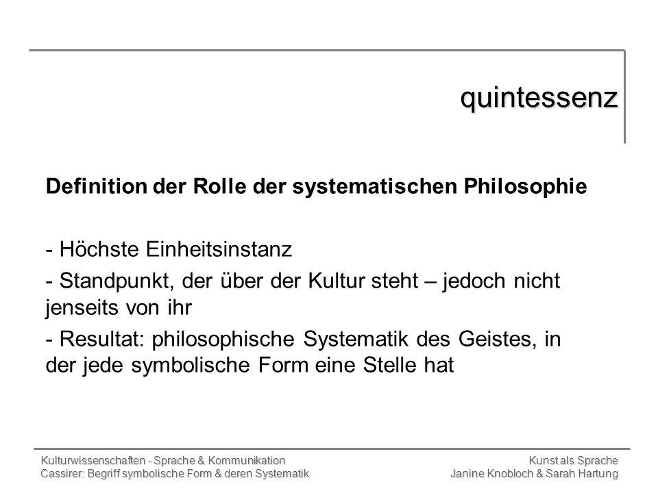 quintessenz Definition der Rolle der systematischen Philosophie