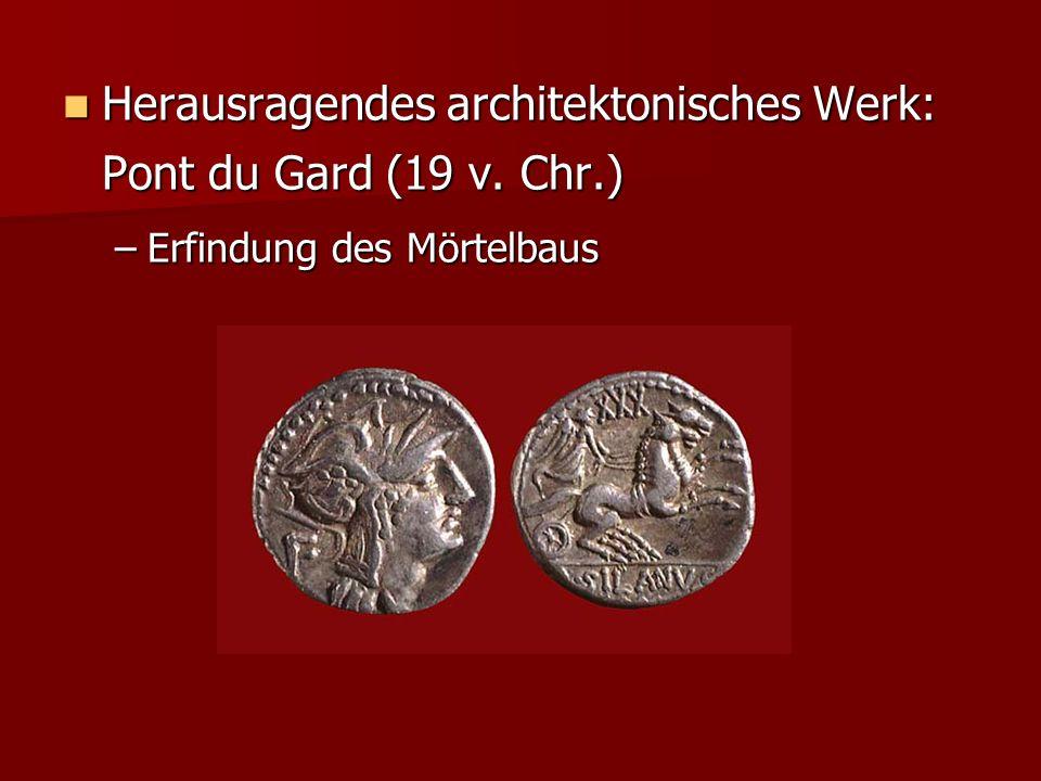 Herausragendes architektonisches Werk: Pont du Gard (19 v. Chr.)