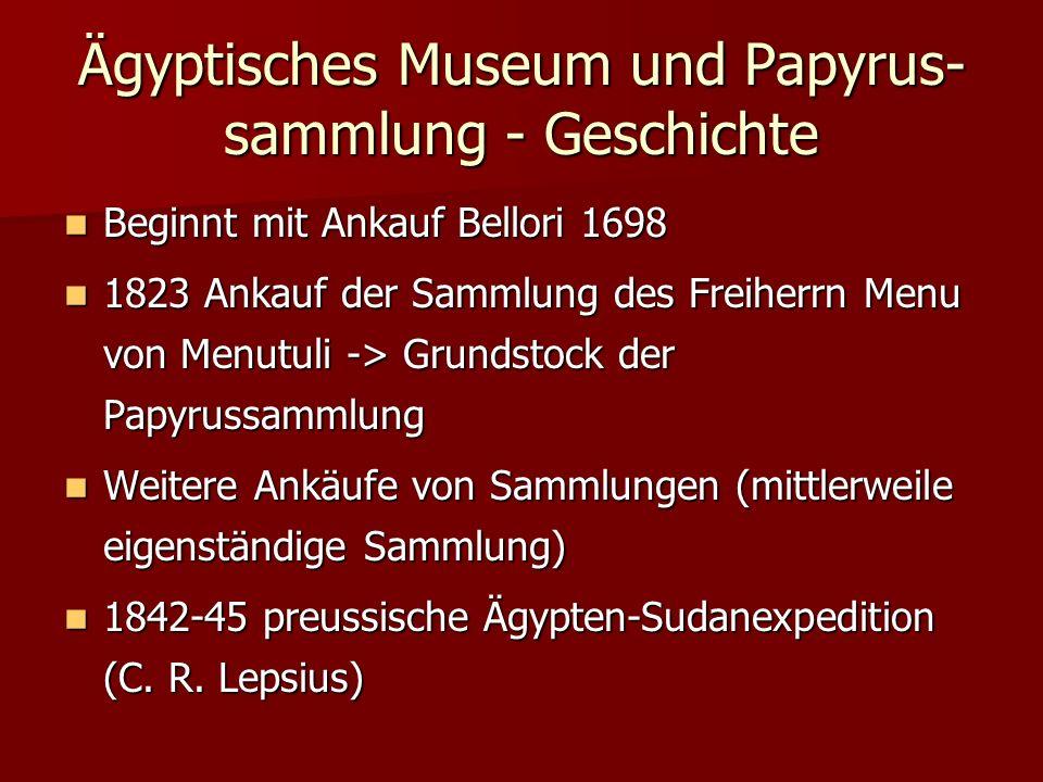 Ägyptisches Museum und Papyrus- sammlung - Geschichte