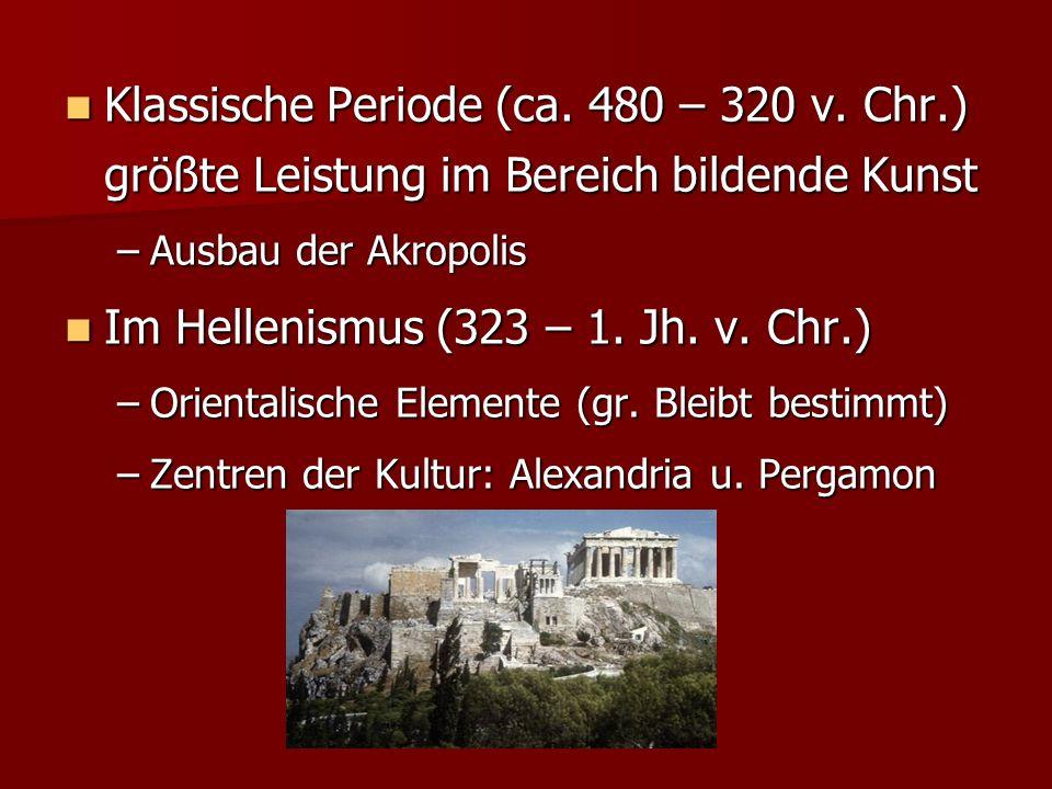 Im Hellenismus (323 – 1. Jh. v. Chr.)