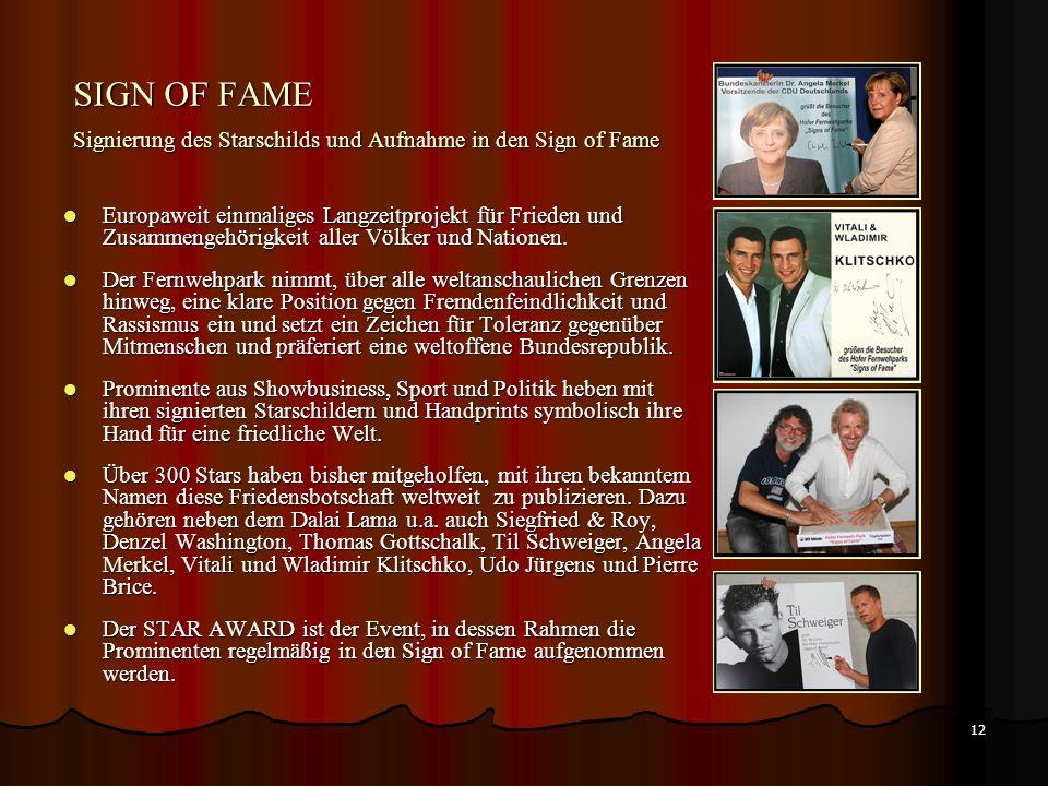 SIGN OF FAME Signierung des Starschilds und Aufnahme in den Sign of Fame