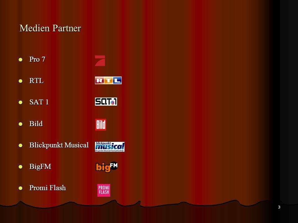 Medien Partner Pro 7 RTL SAT 1 Bild Blickpunkt Musical BigFM