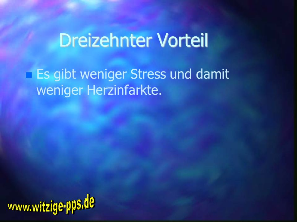 Dreizehnter Vorteil www.witzige-pps.de