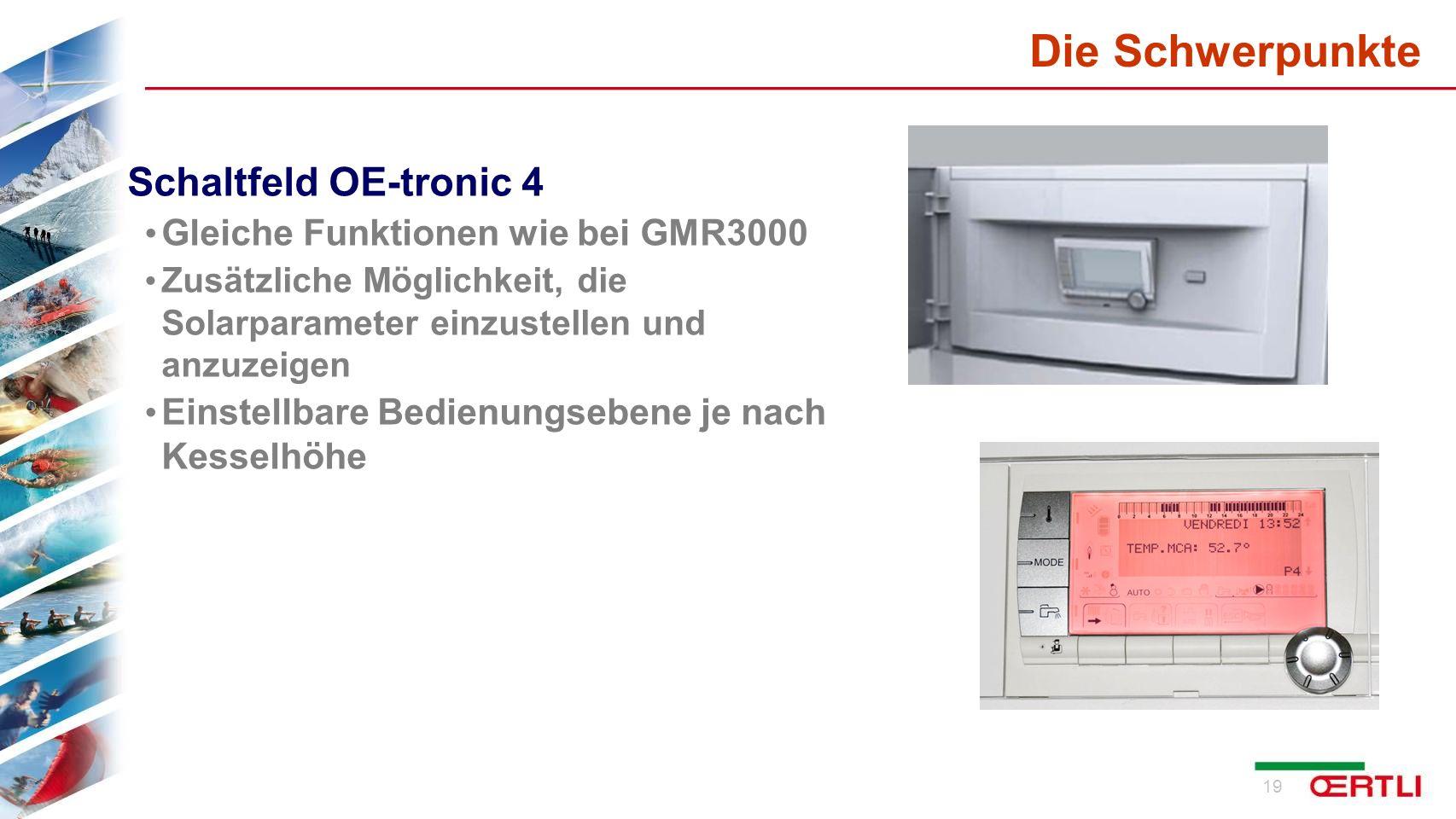Die Schwerpunkte Schaltfeld OE-tronic 4