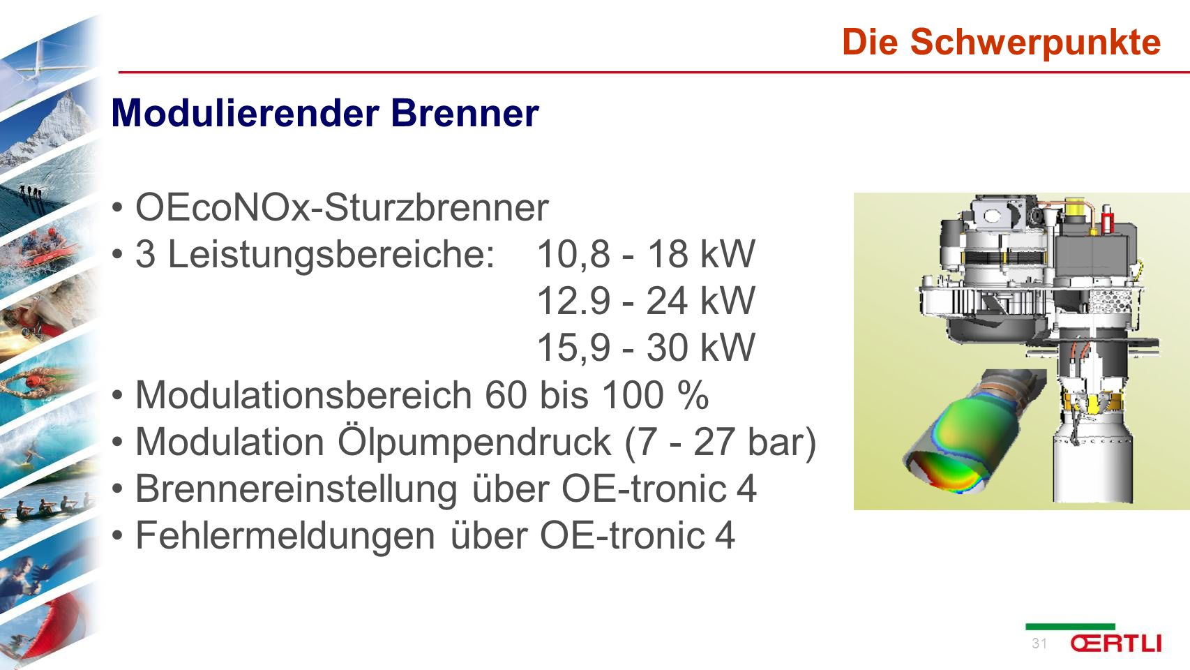 Modulierender Brenner OEcoNOx-Sturzbrenner