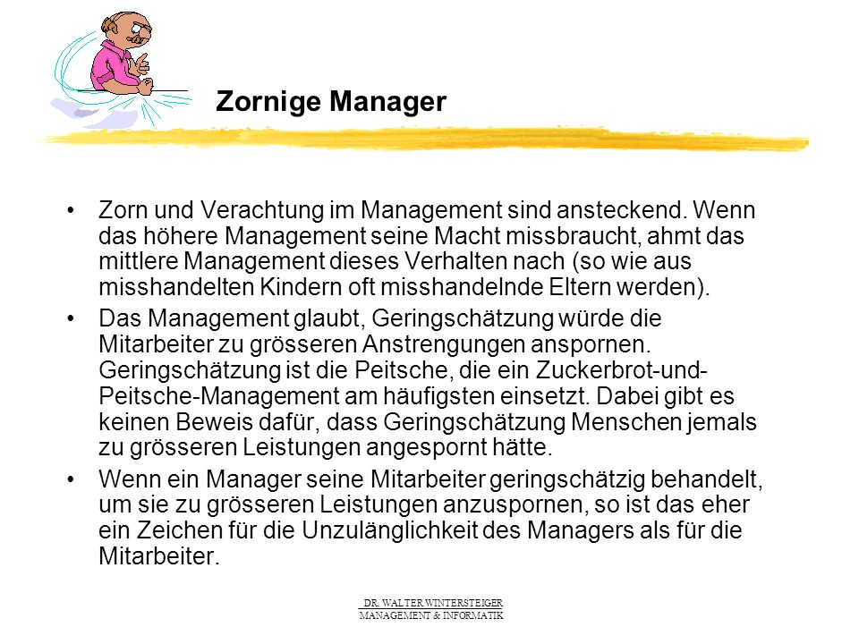 Zornige Manager