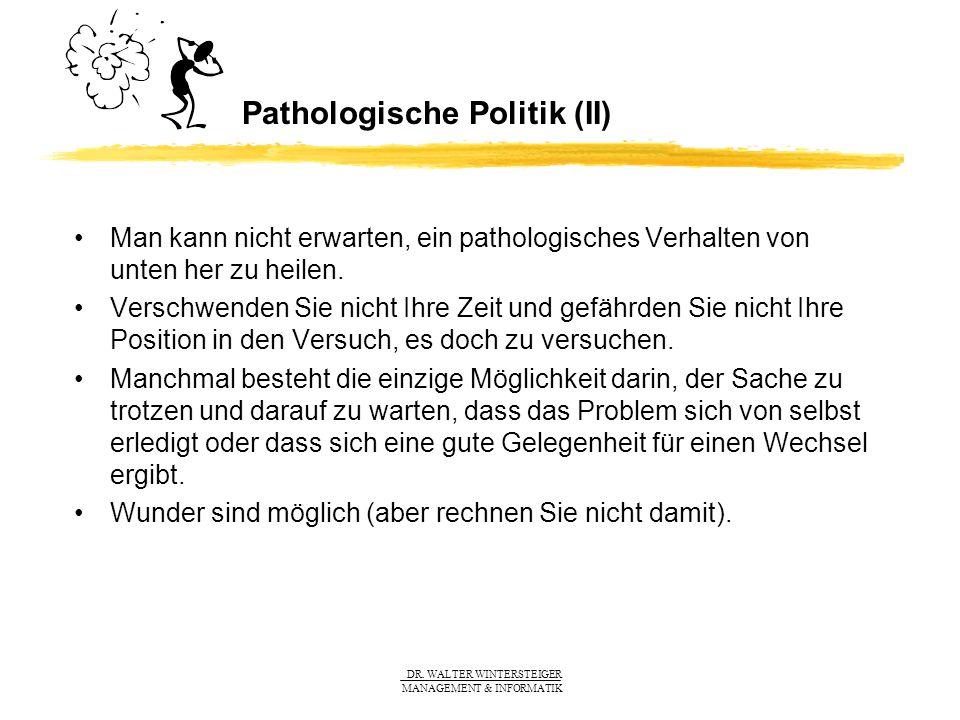 Pathologische Politik (II)