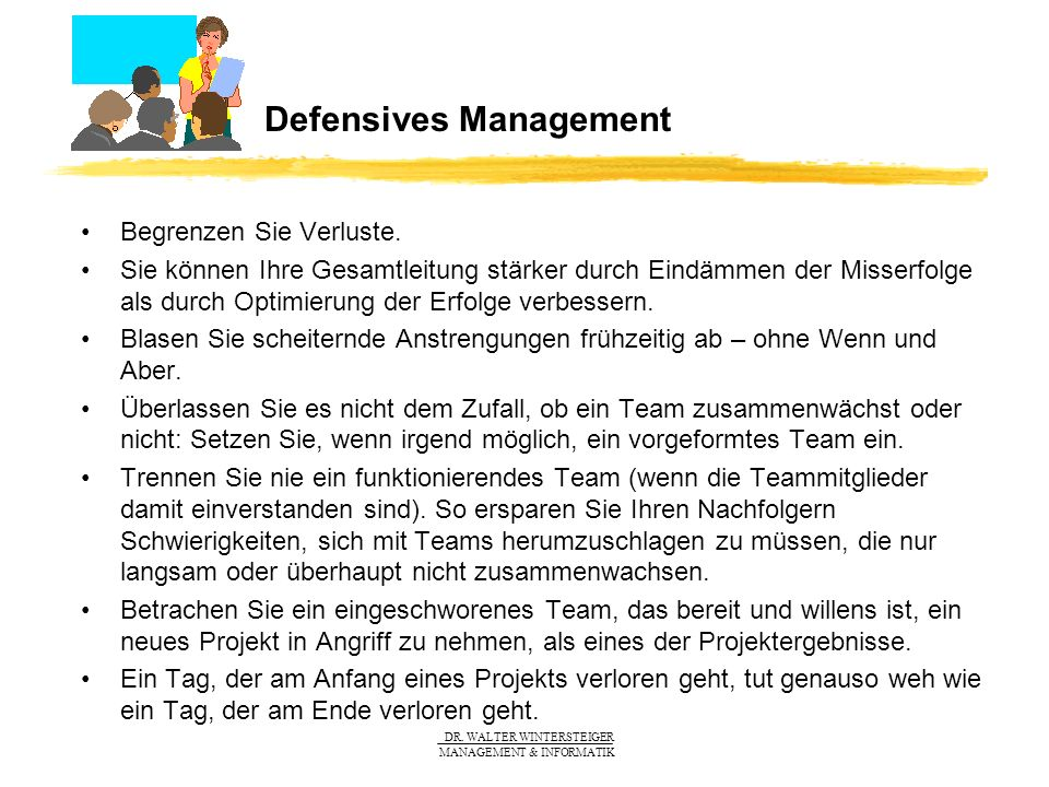 Defensives Management