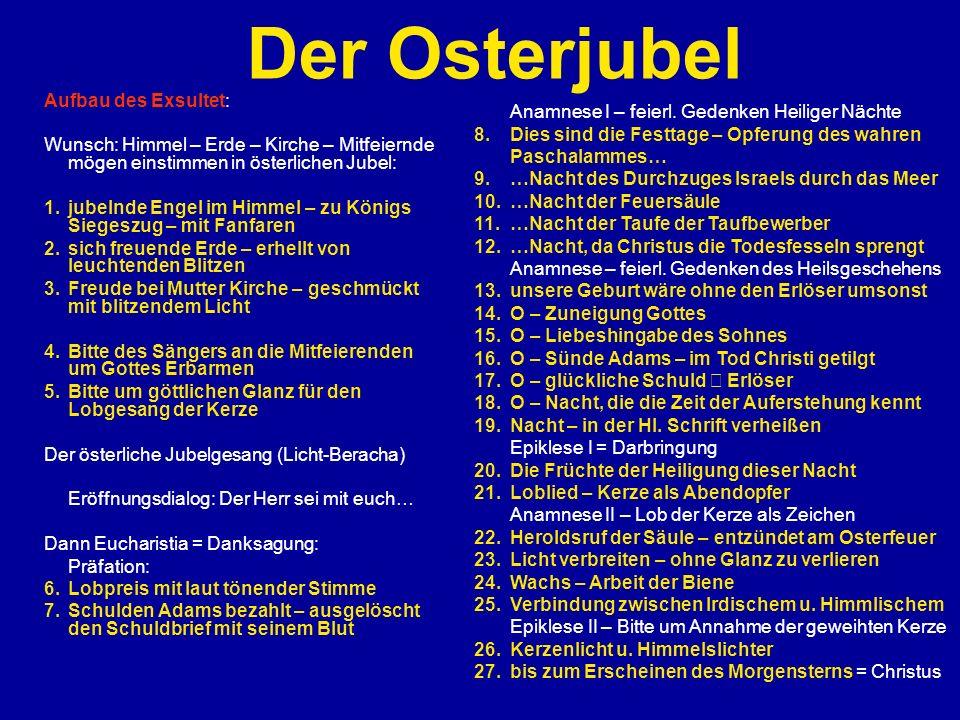 Der Osterjubel Aufbau des Exsultet: