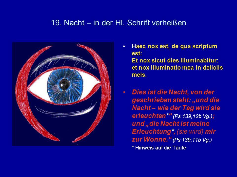 19. Nacht – in der Hl. Schrift verheißen