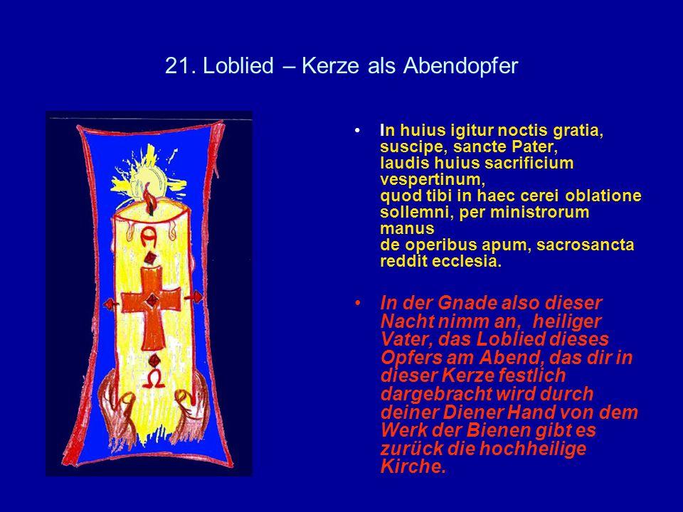 21. Loblied – Kerze als Abendopfer