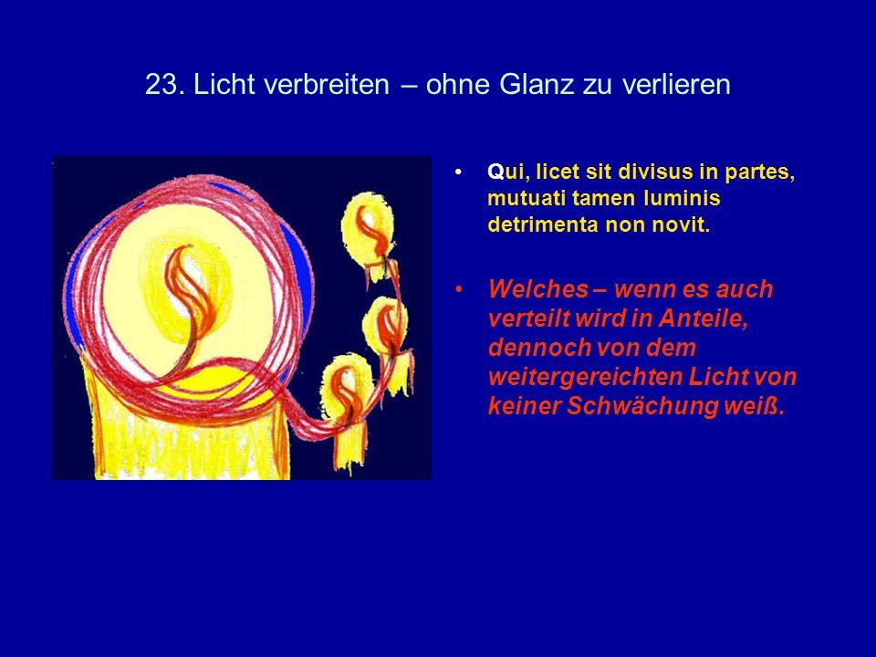 23. Licht verbreiten – ohne Glanz zu verlieren