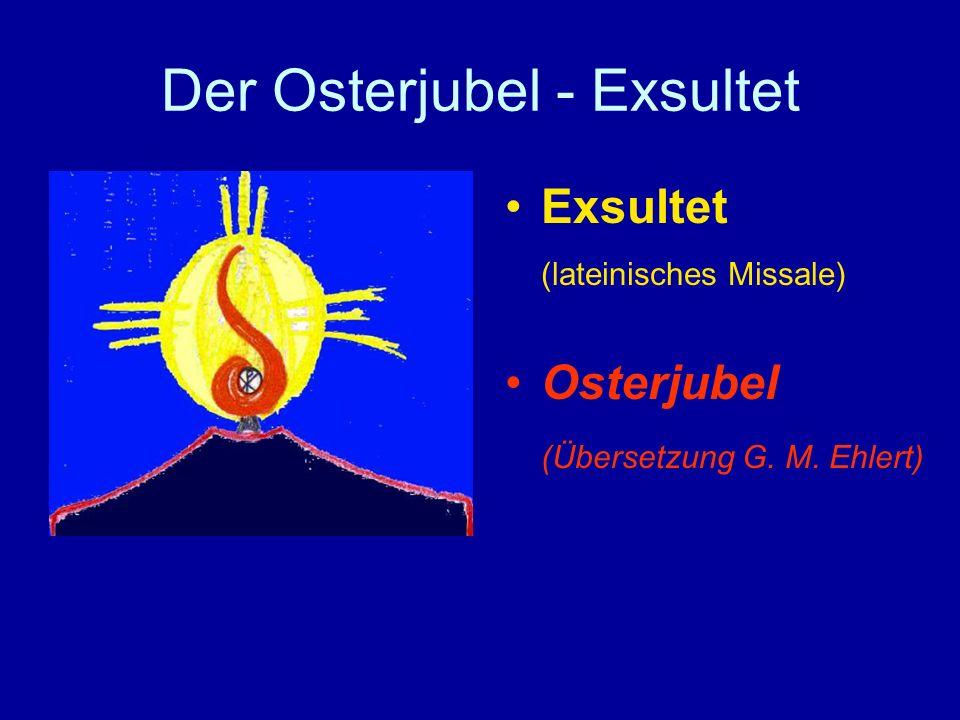 Der Osterjubel - Exsultet