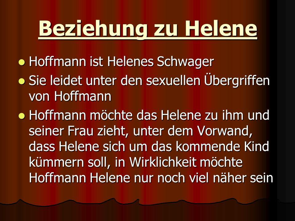 Beziehung zu Helene Hoffmann ist Helenes Schwager