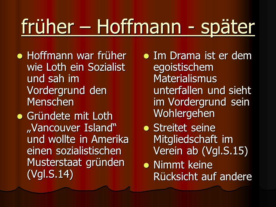 früher – Hoffmann - später