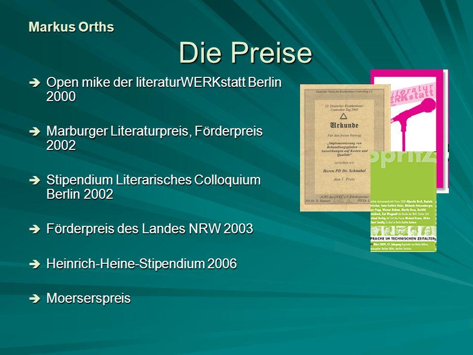 Markus Orths Die Preise