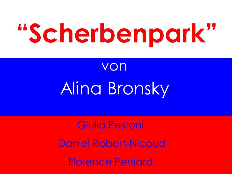 Scherbenpark Alina Bronsky von Giulia Pestoni Daniel Robert-Nicoud