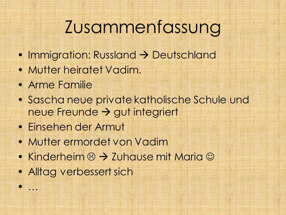 Zusammenfassung Immigration: Russland  Deutschland
