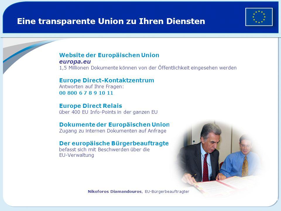 Eine transparente Union zu Ihren Diensten
