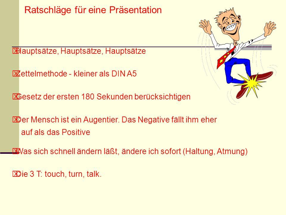 Ratschläge für eine Präsentation