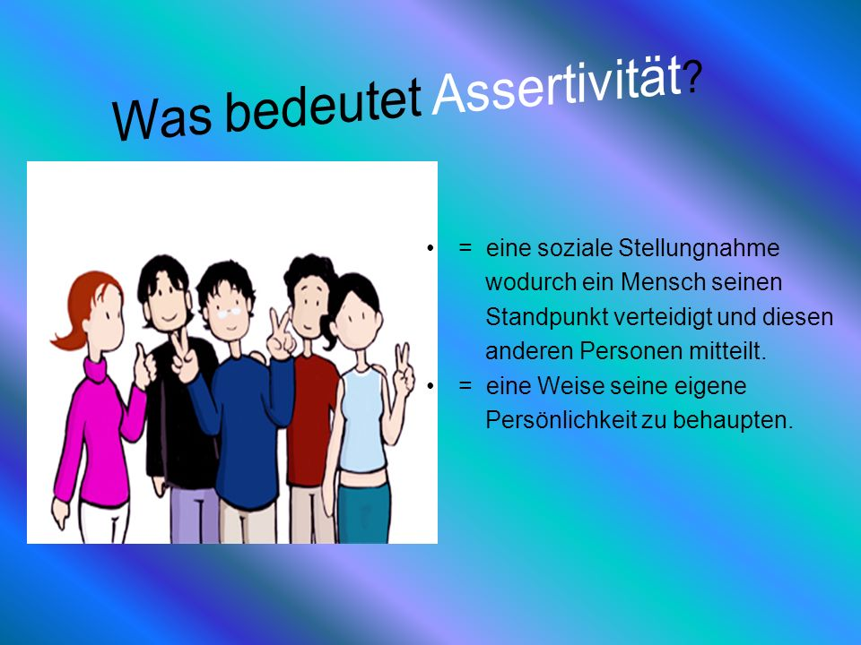 Was bedeutet Assertivität