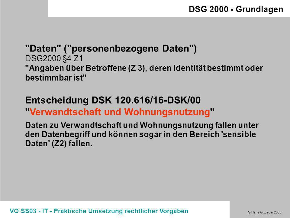 Daten ( personenbezogene Daten ) DSG2000 §4 Z1