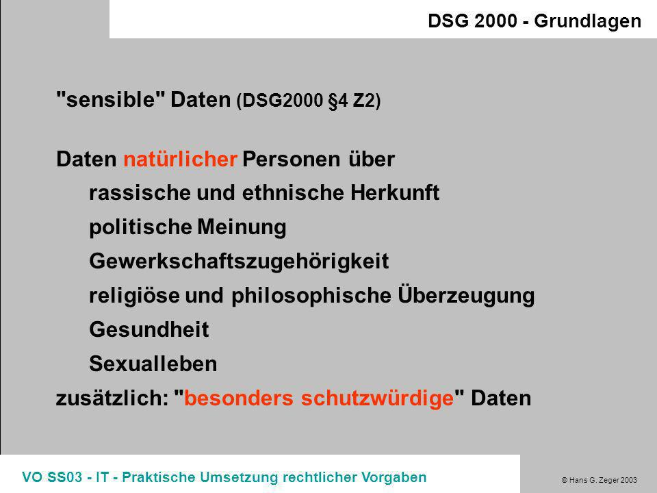 sensible Daten (DSG2000 §4 Z2) Daten natürlicher Personen über