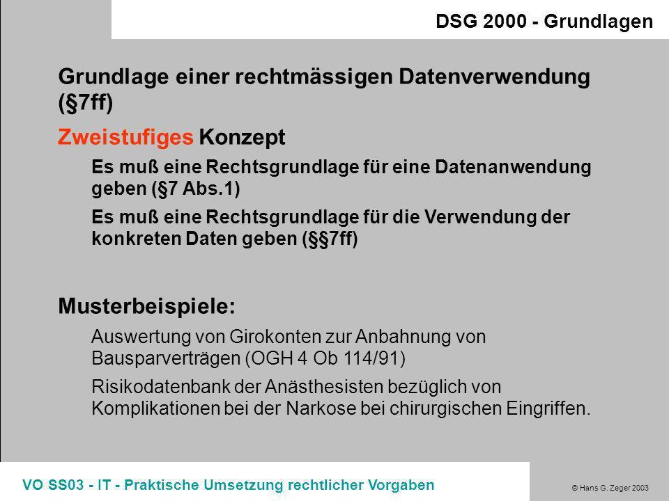 Grundlage einer rechtmässigen Datenverwendung (§7ff)
