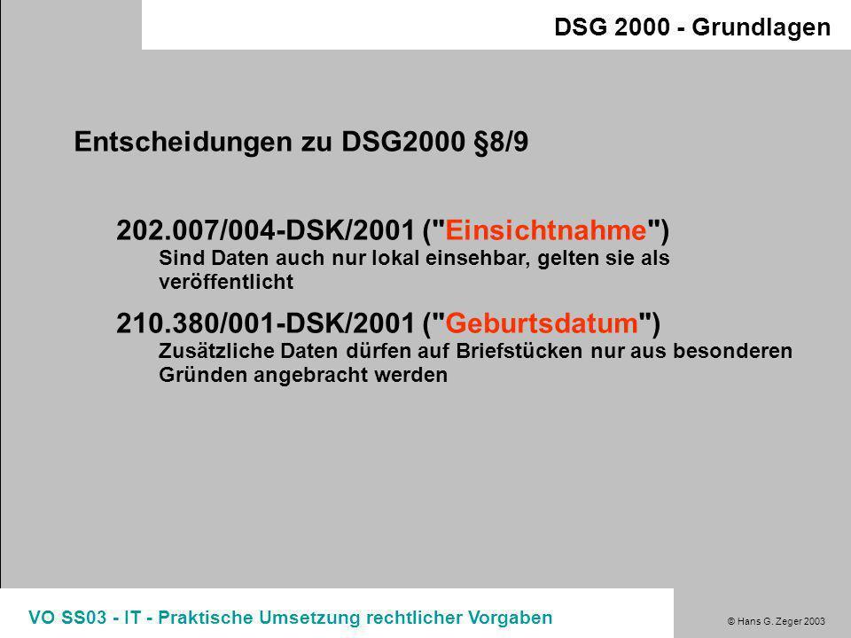 Entscheidungen zu DSG2000 §8/9
