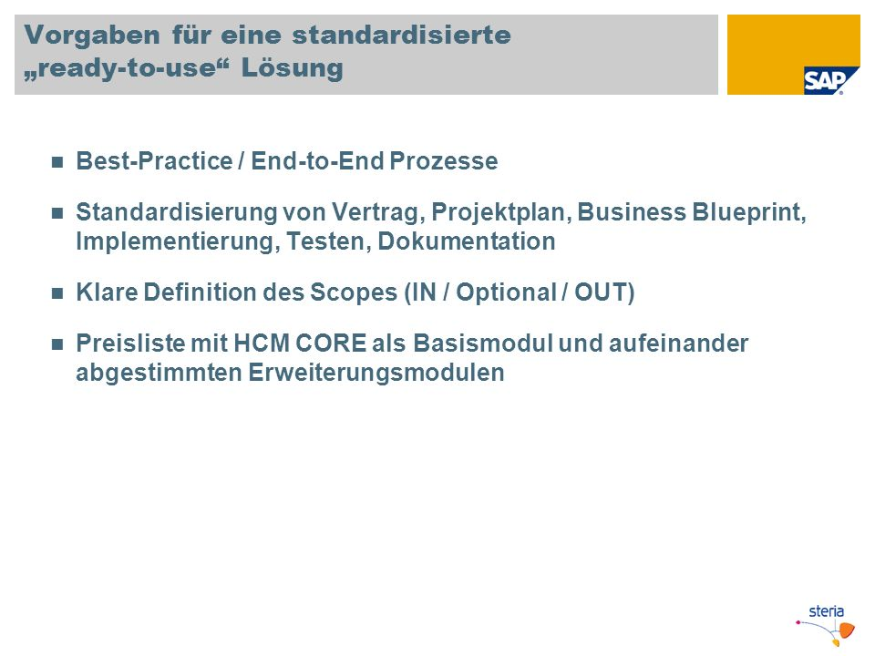 """Vorgaben für eine standardisierte """"ready-to-use Lösung"""