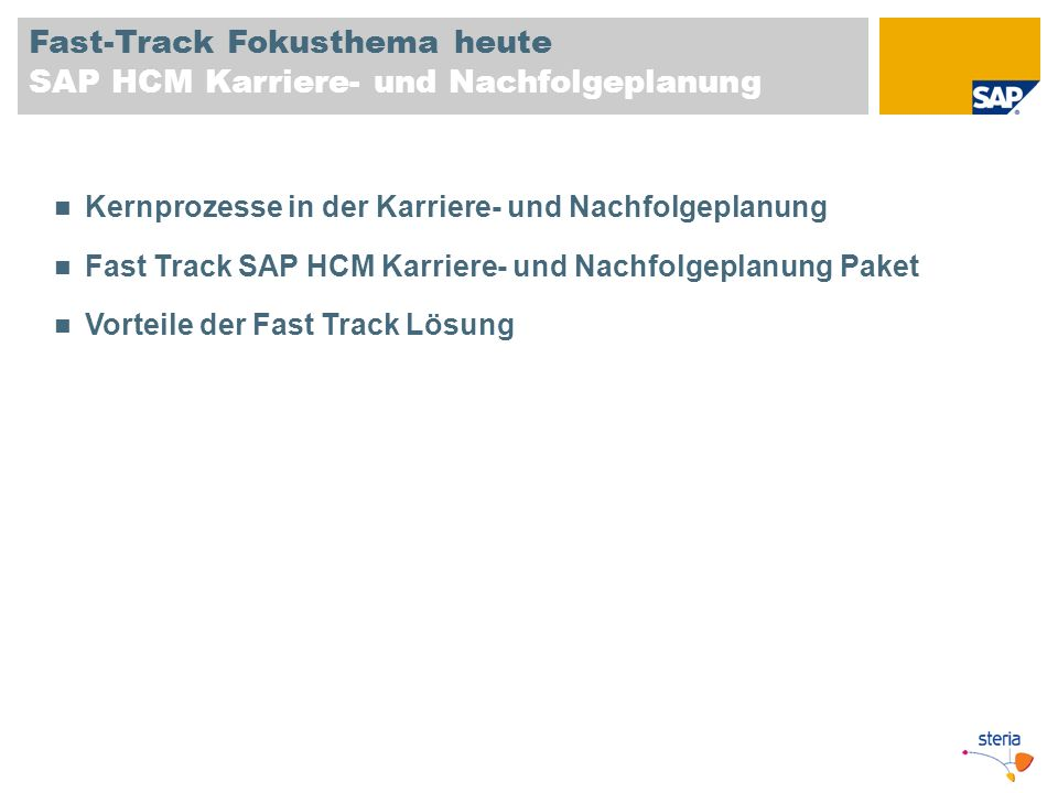 Fast-Track Fokusthema heute SAP HCM Karriere- und Nachfolgeplanung