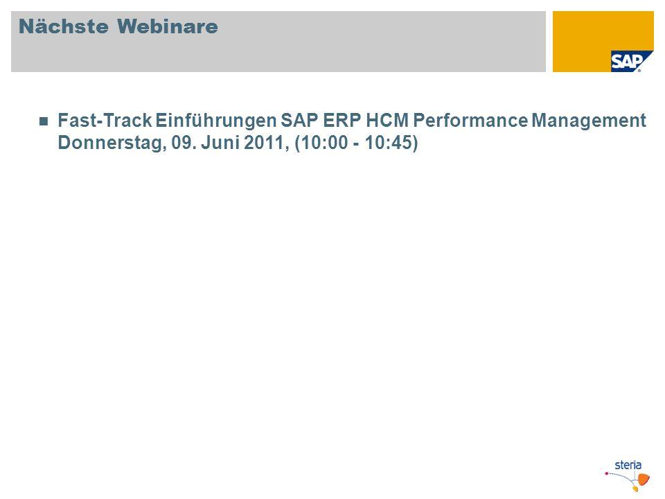 Nächste WebinareFast-Track Einführungen SAP ERP HCM Performance Management Donnerstag, 09.