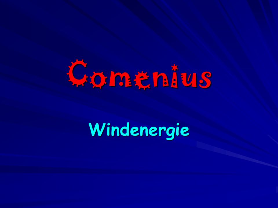 Comenius Windenergie
