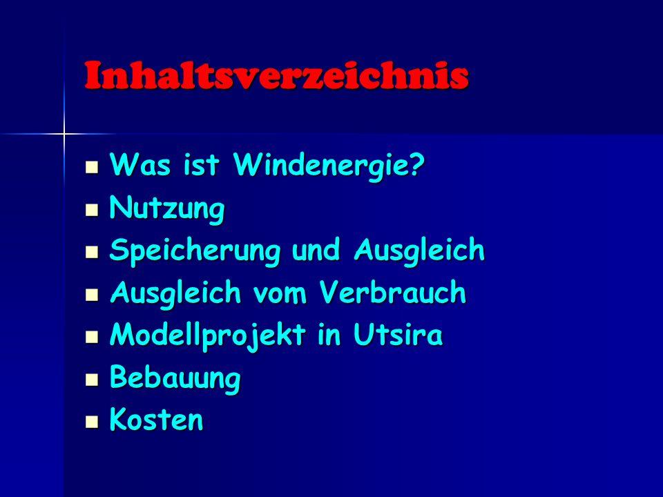 Inhaltsverzeichnis Was ist Windenergie Nutzung