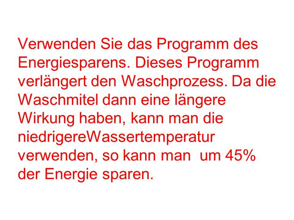 Verwenden Sie das Programm des Energiesparens