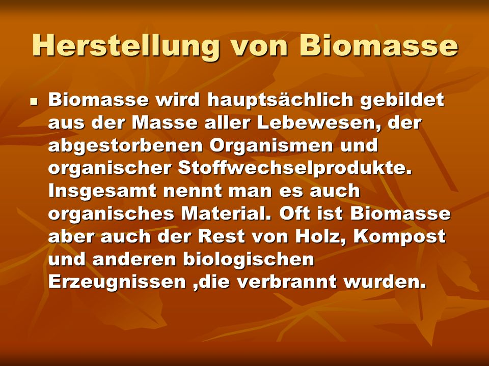 Herstellung von Biomasse