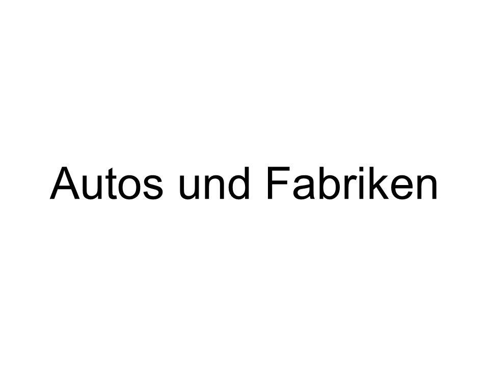 Autos und Fabriken
