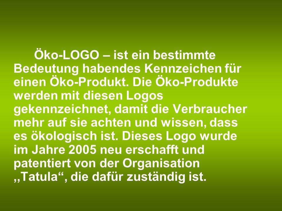 Öko-LOGO – ist ein bestimmte Bedeutung habendes Kennzeichen für einen Öko-Produkt.