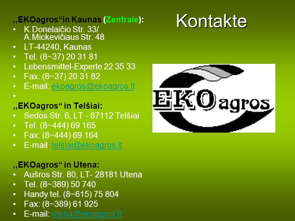 Kontakte ,,EKOagros in Kaunas (Zentrale):