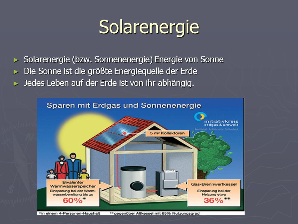 Solarenergie Solarenergie (bzw. Sonnenenergie) Energie von Sonne