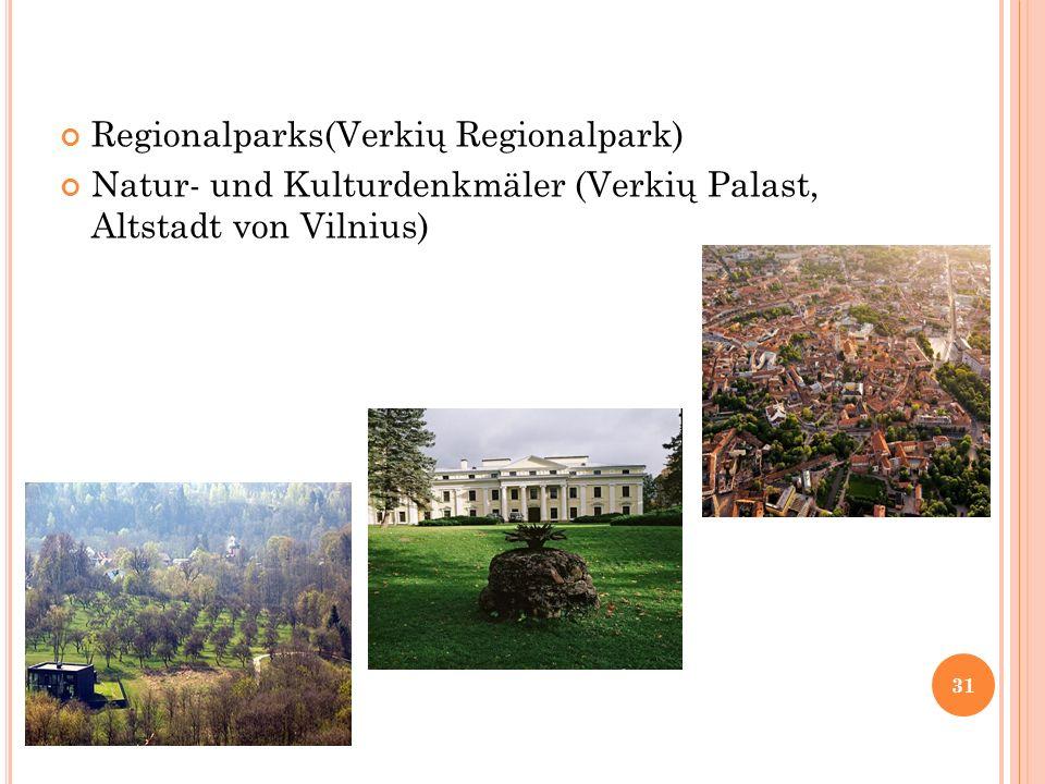 Regionalparks(Verkių Regionalpark)