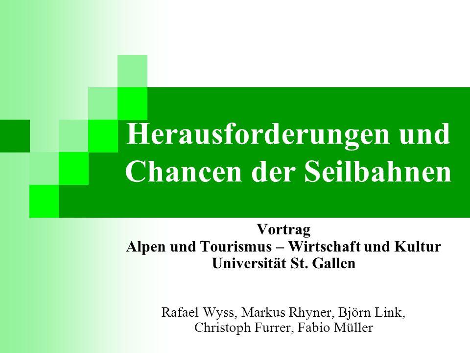 Herausforderungen und Chancen der Seilbahnen